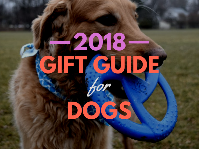 2018 Gift Guide for Dogs